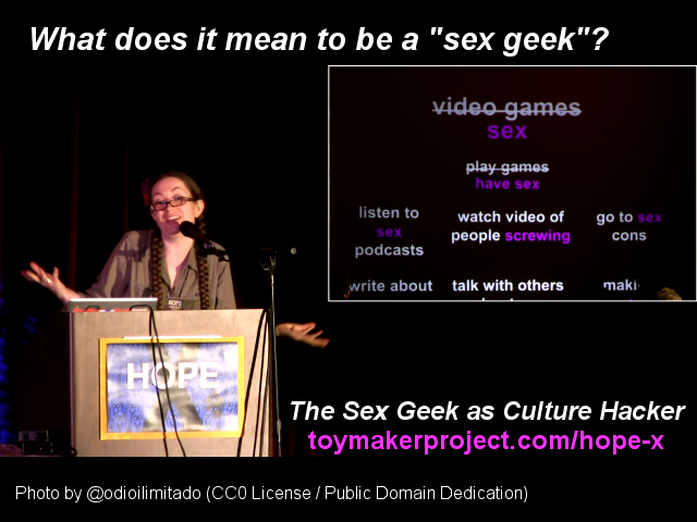 "What does it mean to be a ""sex geek""?"